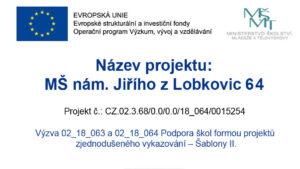 Projekty MŠ - Šablony II.
