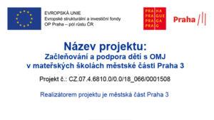 Projekty MŠ - Začleňování